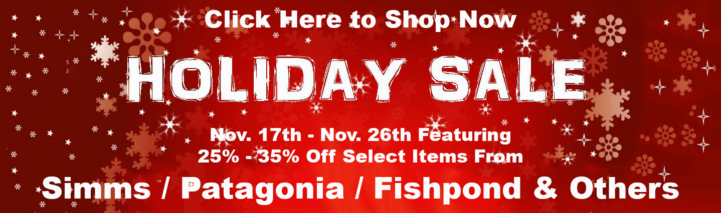 Fly Fishing Holiday Sale