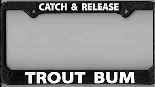 "License Plate Frame Fly Fishing ""Trout Bum"""
